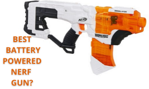 Best Battery Powered Nerf Gun