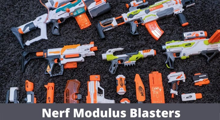 Best Nerf Modular Blasters