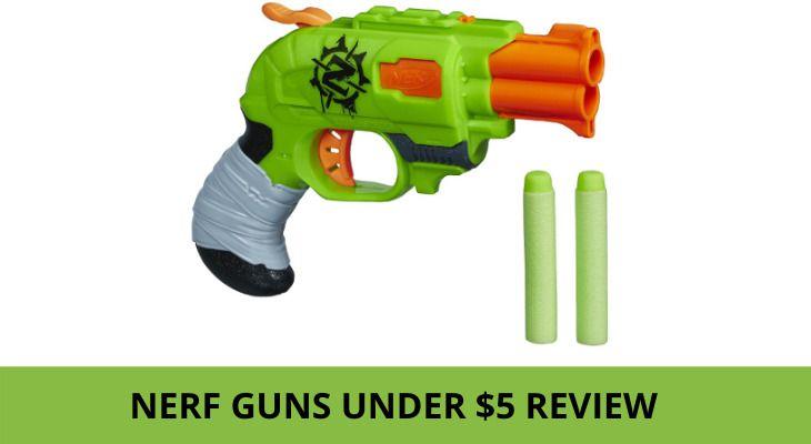 Nerf Guns Under $5 review