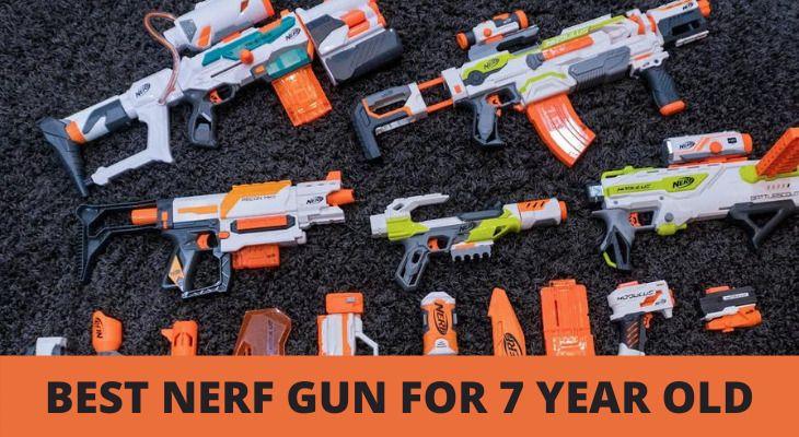 best nerf gun for 7 year old