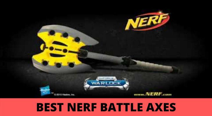 nerf battle axes