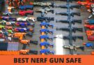 nerf gun safe